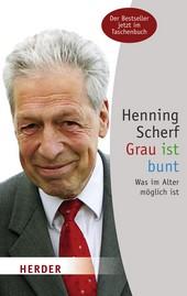 Grau ist bunt, Henning Scherf