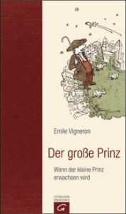 Der große Prinz Emile Vigneron