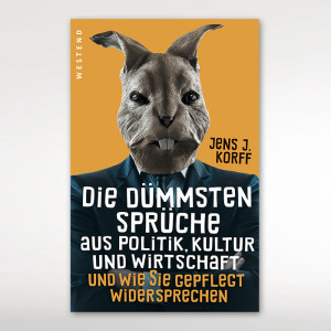 Korff_Die_duemmsten_Sprueche_aus_Politik_01
